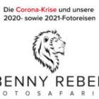 Die Corona-Krise und unsere 2020- sowie 2021-Fotoreisen
